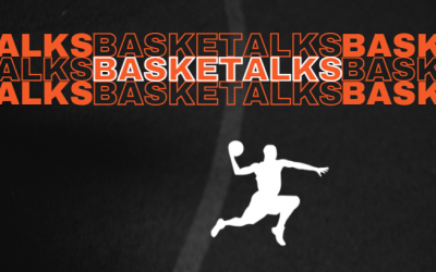 Basketalks – 3, 11, 18 e 25 Agosto 2021
